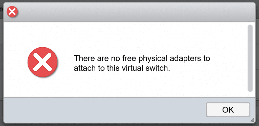 There are no free physical adapters to attach to this critical switch error message