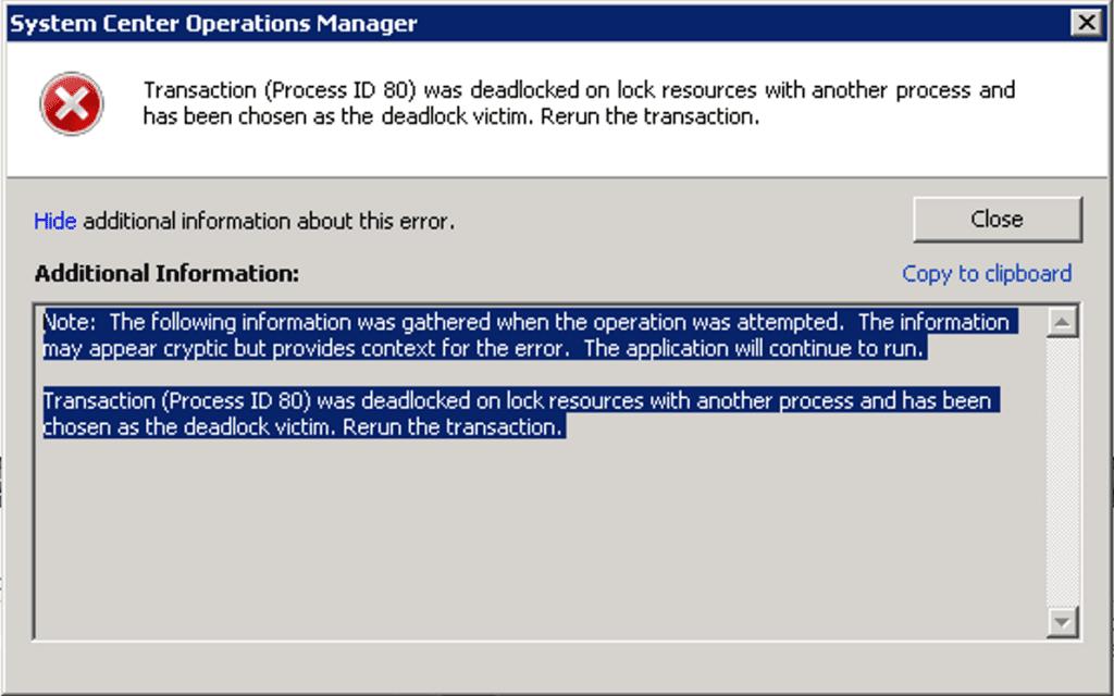SCOM Transaction (Process ID) deadlocked.