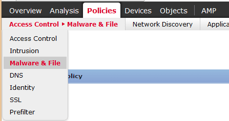 Malware and File Policy