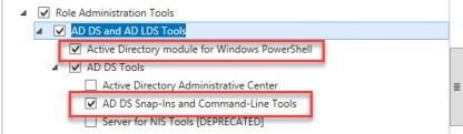 Active Directory Module and AD DA Snap-Ins and Command Line Tools installed