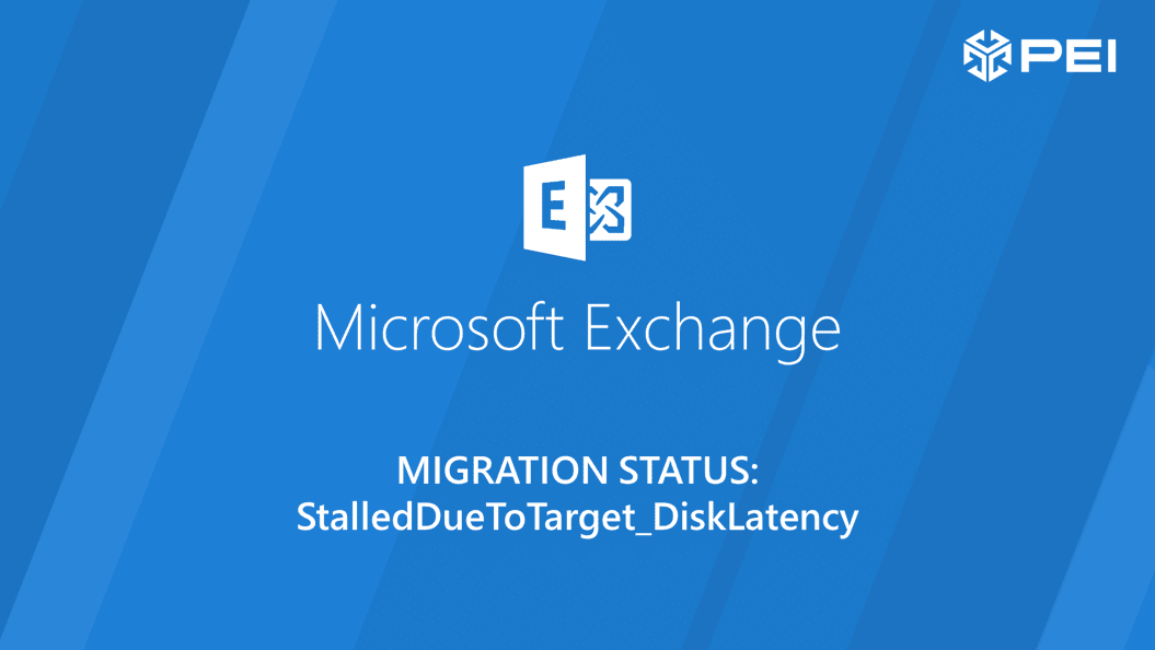 Exchange Migration StalledDueToTarget_DiskLatency