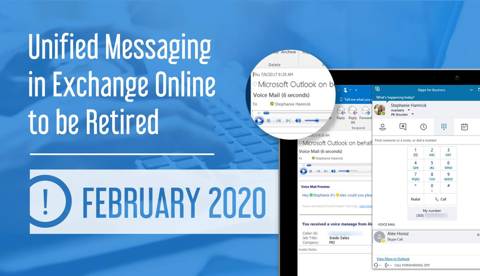 Exchange online Unified Messaging Retired February 2020 announcement