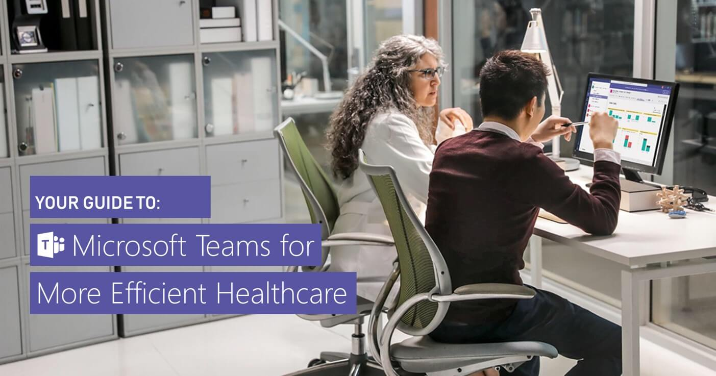 Healthcare providers using Microsoft Teams