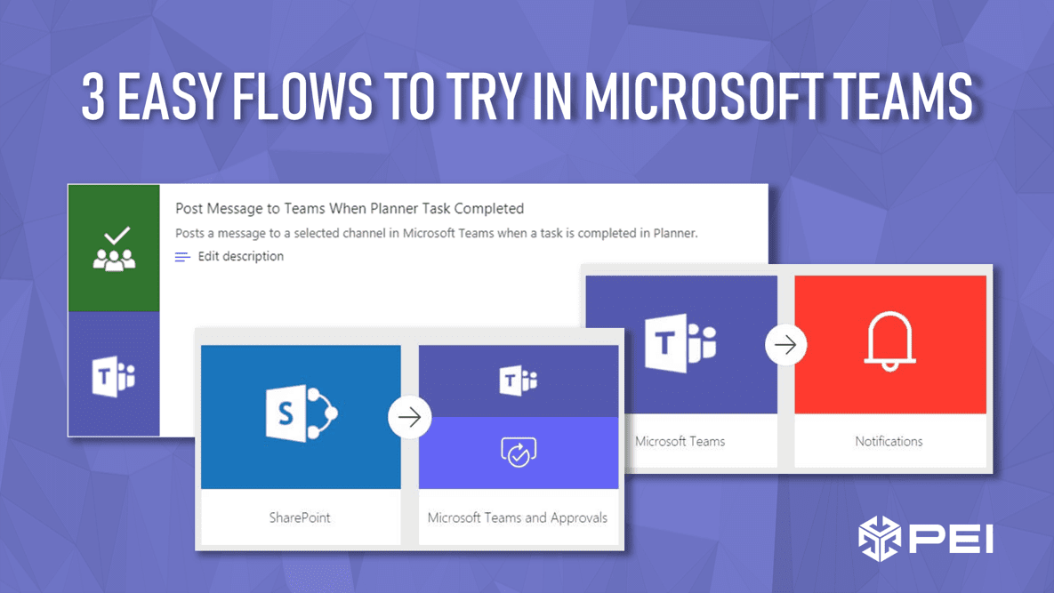 3 Easy Flows for Microsoft Teams