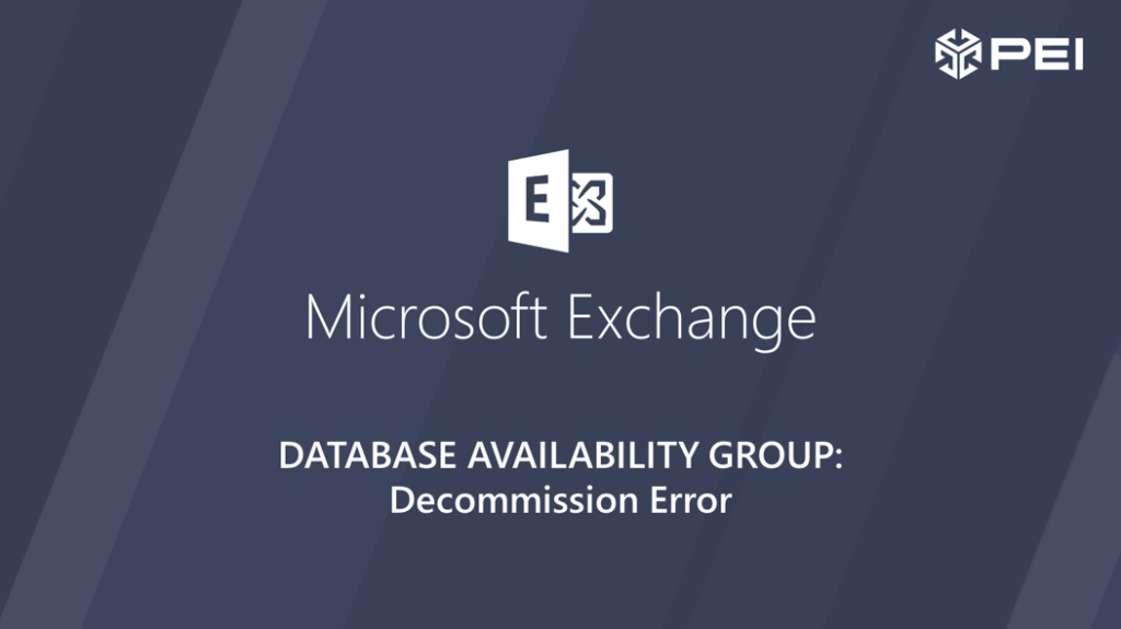 Exchange Availability Group decommission error