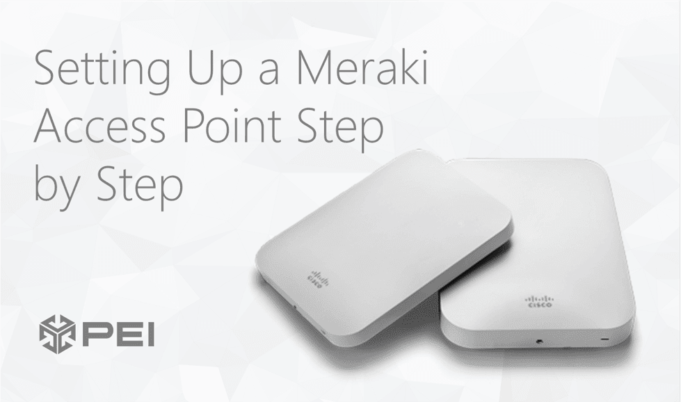 Claiming and Setting up Meraki Access Points (Step-by-Step